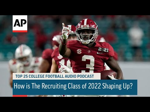 How is The Recruiting Class of 2022 Shaping Up? | AP Top 25 Podcast