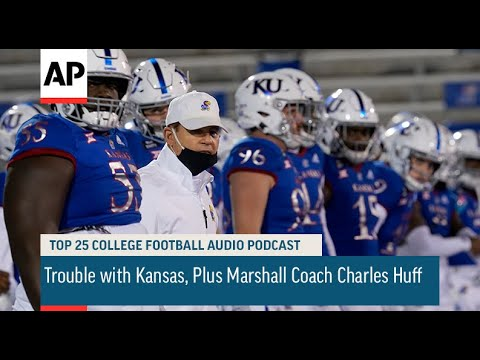 Trouble with Kansas, Plus Marshall Coach Charles Huff | AP Top 25 Podcast