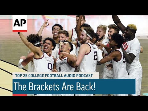 The Brackets Are Back! | AP Top 25 Podcast